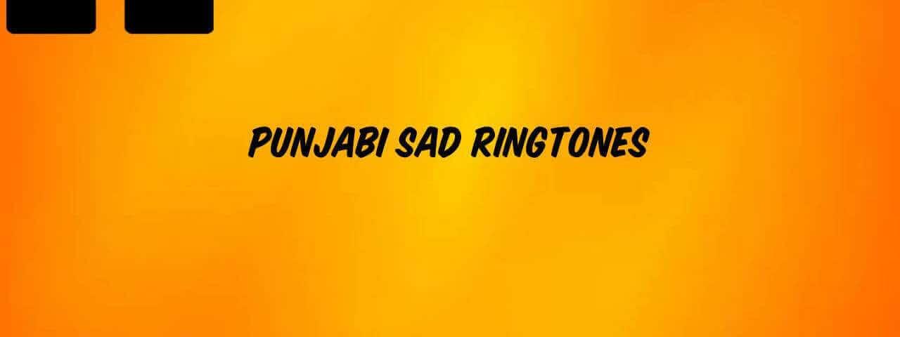 punjabi_sad_ringtones_mp3_download