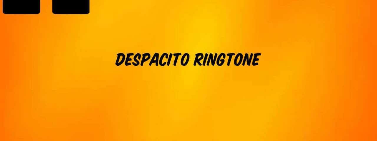 Despacito-Ringtone-Free-Download