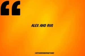 alex-and-rus-ringtone