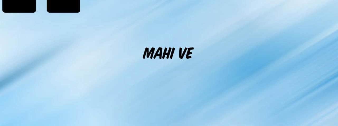 Mahi-Ve-Ringtone-MP3-Download