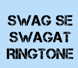 Swag-Se-Swagat-Ringtone-Only-Music