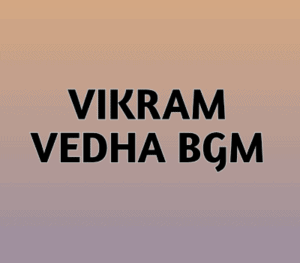 Vikram-Vedha-bgm-MP3-Download