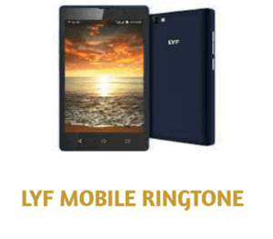 lyf-mobile-ringtone