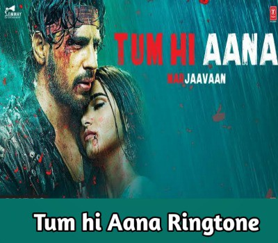 tum-hi-aana-ringtone-download