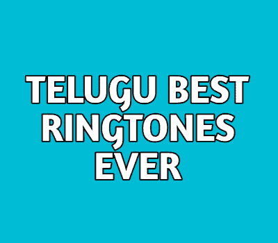best-telugu-ringtones-ever