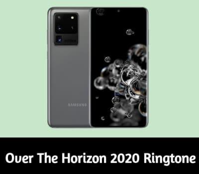 over-the-horizon-2020-ringtone