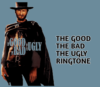 the-good-the-bad-and-the-ugly-ringtone
