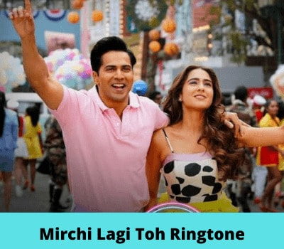 Mirchi-Lagi-Toh-Ringtone
