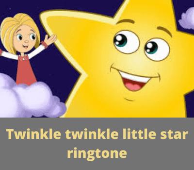 Twinkle twinkle little star ringtone