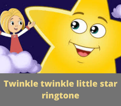 Twinkle twinkle little star ringtone