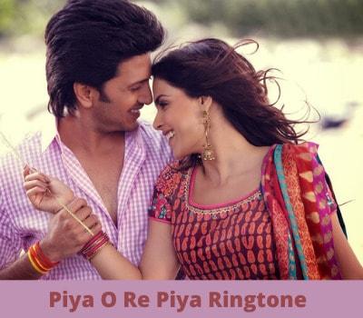 piya-o-re-piya-ringtone-download