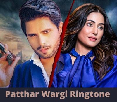 Patthar-Wargi-Ringtone