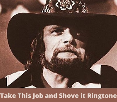 take-this-job-and-shove-it-ringtone