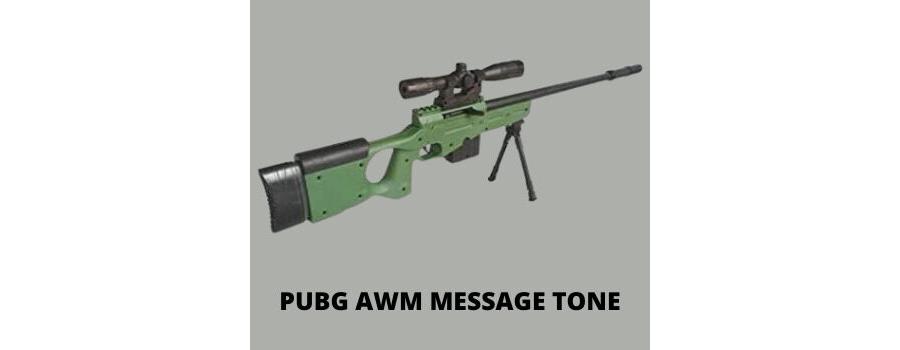 AWM Gun Message Tone Download MP3